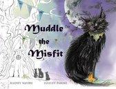 Muddle the Misfit