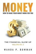 Money - How to Make Your Money Work for You