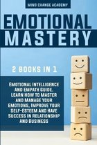 Emotional Mastery: 2 Books In 1