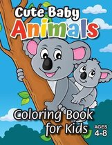 Cute Baby Animals Coloring Book for Kids