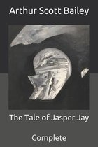The Tale of Jasper Jay: Complete