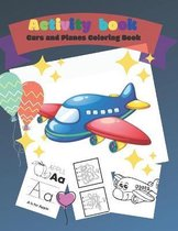 Activity Book - Cars and Planes Coloring Book,