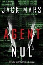 Een Agent Nul Spionagethriller 1 - Agent Nul (Een Agent Nul Spionagethriller—Boek #1)
