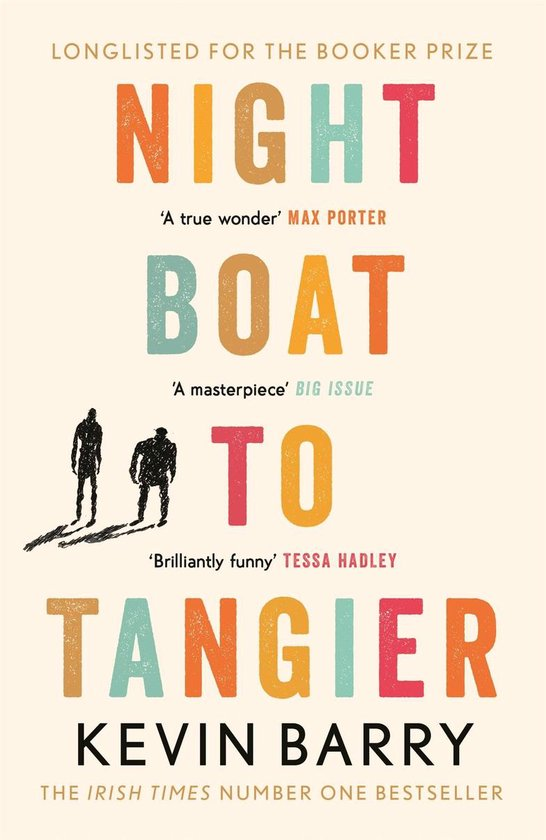 Boek cover Night Boat to Tangier van Kevin Barry (Onbekend)