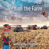 Tech on the Farm with Casey and Friends