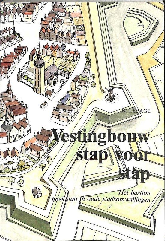 Vestingbouw stap voor stap - Jean-Denis Lepage |