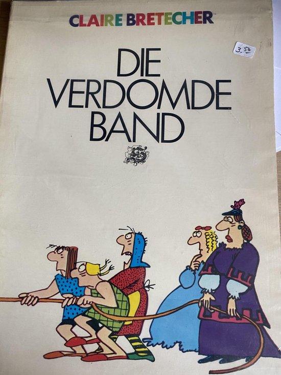 Die verdomde band Cartoon strips door Claire Bretecher - Bretecher pdf epub