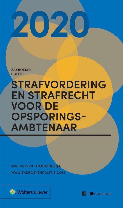 Zakboeken Politie - Strafvordering en Strafrecht voor de Opsporingsambtenaar - M.G.M. Hoekendijk |