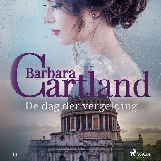 Barbara Cartland's Eternal Collection 13 - De dag der vergelding - Barbara Cartland  