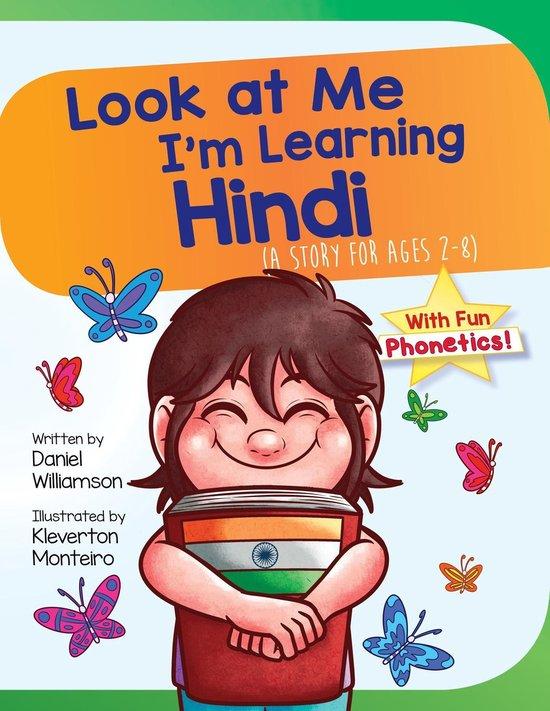 Look At Me I'm Learning Hindi