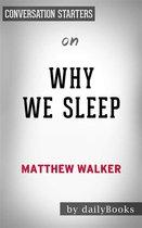 Why We Sleep: Unlocking the Power of Sleep and Dreams by Matthew Walker | Conversation Starters