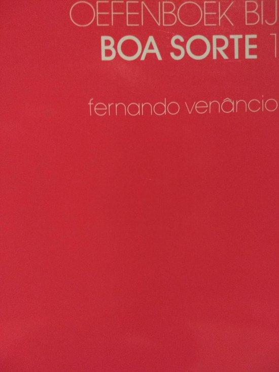 Oefenboek bij boa sorte 1 - Fernando Venancio |