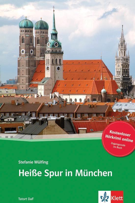 Tatort DaF - Heiße Spur in München (B1) Buch + Access Online