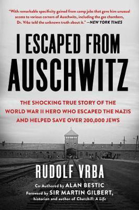 Boek cover I Escaped from Auschwitz van Rudolf Vrba (Paperback)
