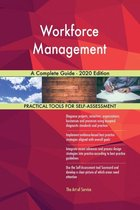 Workforce Management A Complete Guide - 2020 Edition
