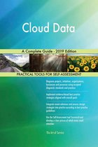 Cloud Data A Complete Guide - 2019 Edition