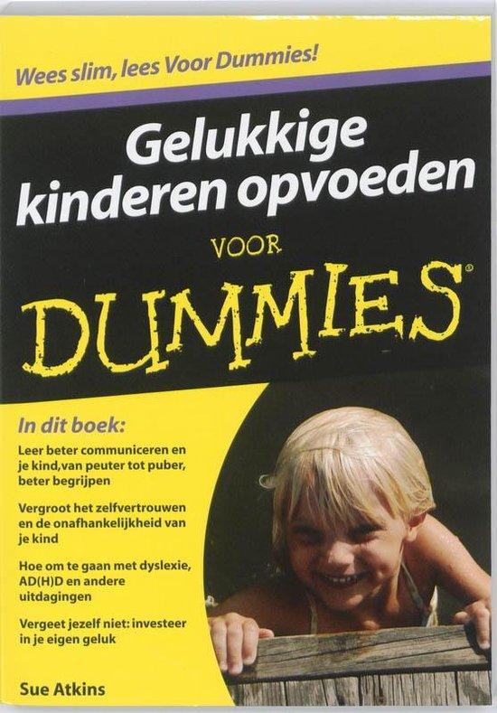 Voor Dummies - Gelukkige kinderen opvoeden voor Dummies - Sue Atkins  