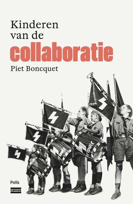 Kinderen van de collaboratie - Piet Boncquet | Fthsonline.com