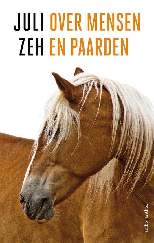 Over mensen en paarden - Juli Zeh | Fthsonline.com