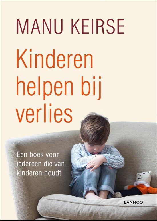 Kinderen helpen bij verlies - Manu Keirse   Readingchampions.org.uk