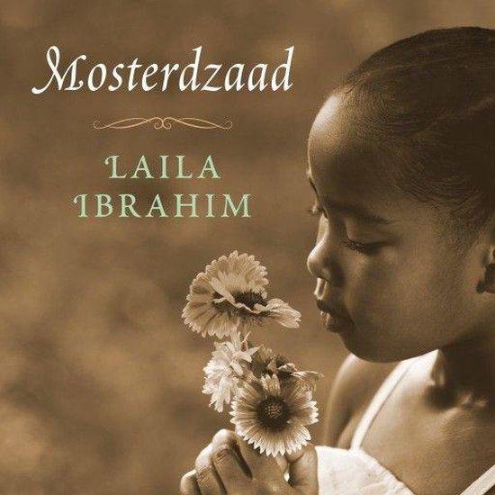 Mosterdzaad - Laila Ibrahim  