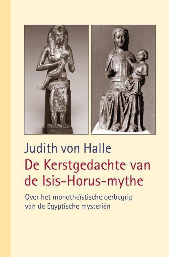 De Kerstgedachte van de Isis-Horus-mythe - Judith von Halle  