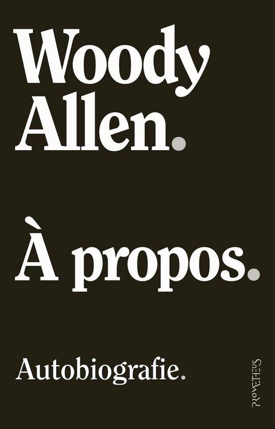 À propos - Woody Allen |