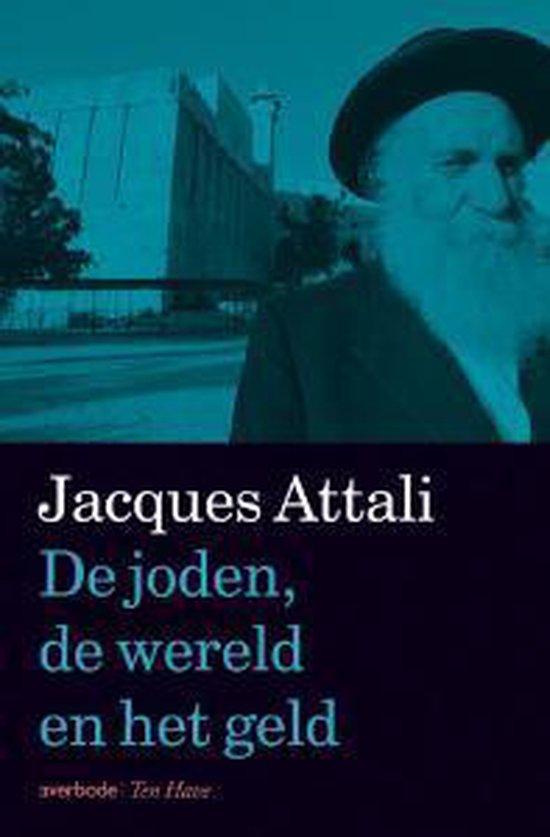 De joden, de wereld en het geld - Jacques Attali   Readingchampions.org.uk