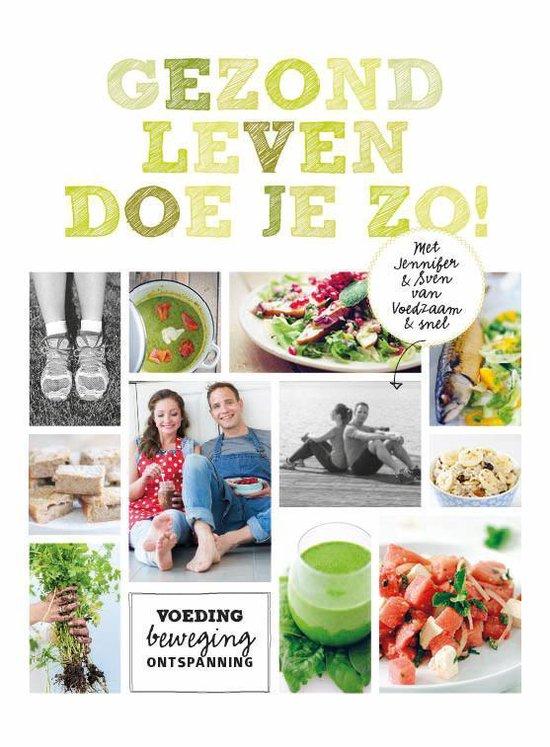 Boek cover Gezond leven doe je zo! van Sven En Jennifer (Hardcover)