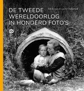 Omslag De Tweede Wereldoorlog in honderd foto's