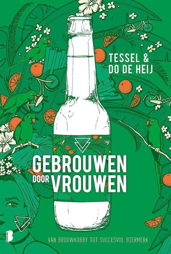 Gebrouwen door Vrouwen - Tessel de Heij | Fthsonline.com