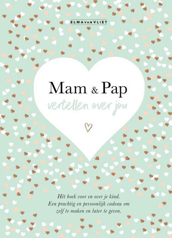 Mam & pap vertellen over jou - Elma van Vliet   Fthsonline.com