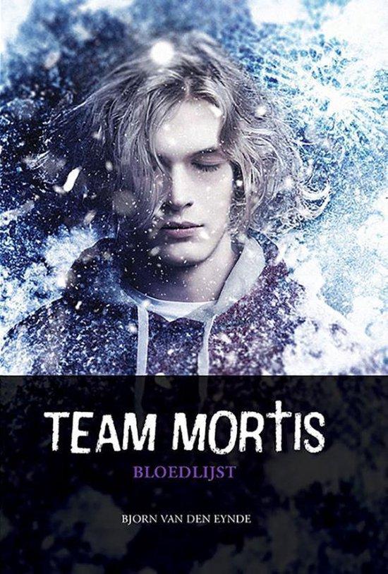Team Mortis 6 - Team Mortis - Bloedlijst - Bjorn van den Eynde |