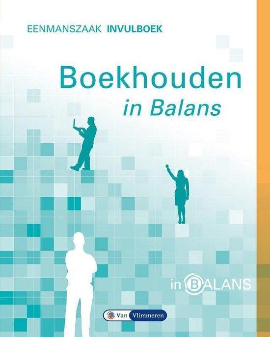 Boekhouden in balans Eenmanszaak Invulboek - Sarina van Vlimmeren | Fthsonline.com