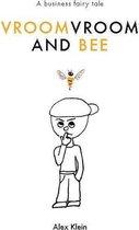 VroomVroom and Bee