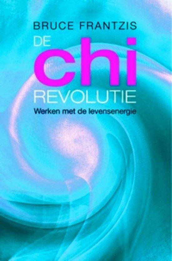 De chi-revolutie - Bruce Frantzis | Fthsonline.com