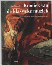 Boek cover Kroniek van de klassieke muziek van A. Kendall