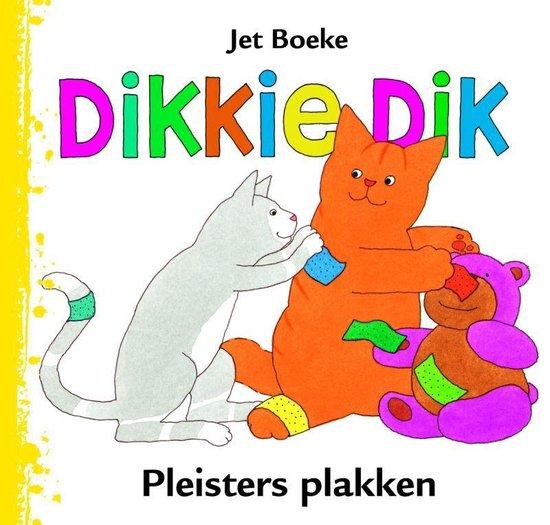 Boek cover Dikkie Dik Pleisters Plakken van J Boeke (Hardcover)