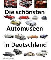 Die schönsten Automuseen in Deutschland
