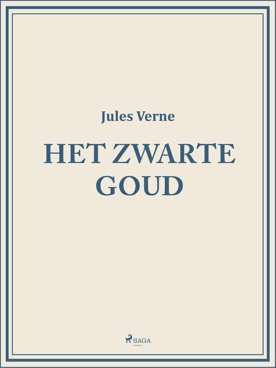 Het Zwarte Goud - Jules Verne |
