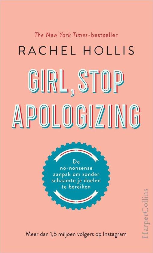 Girl, Stop Apologizing - Rachel Hollis |