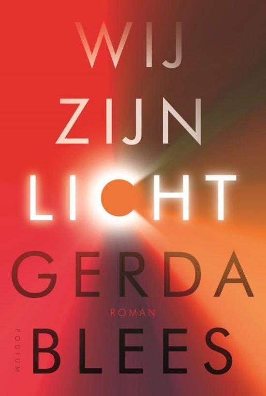 Wij zijn licht - Gerda Blees |