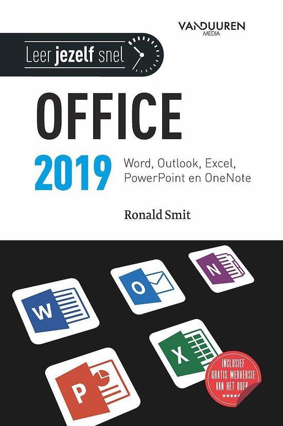Leer jezelf SNEL... - Microsoft Office 2019 - Ronald Smit |