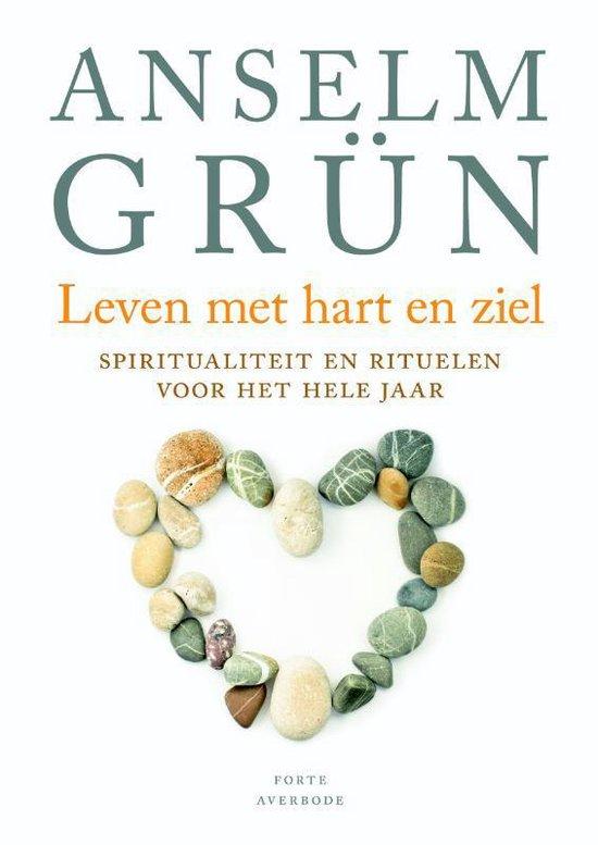 Leven met hart en ziel - Anselm Grün | Fthsonline.com
