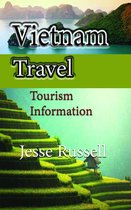 Vietnam Travel: Tourism Information