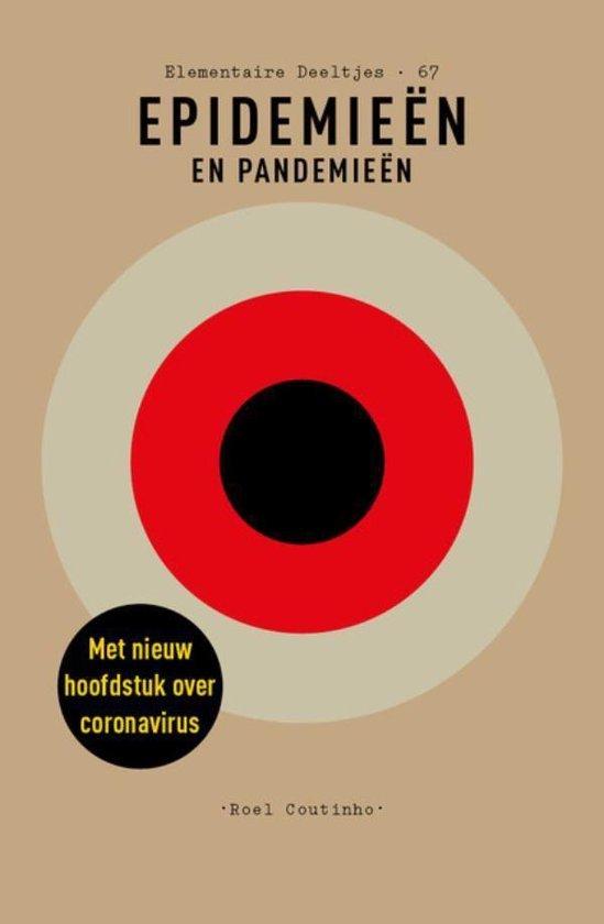 Elementaire Deeltjes 69 - Epidemieën en pandemieën - Roel Coutinho |