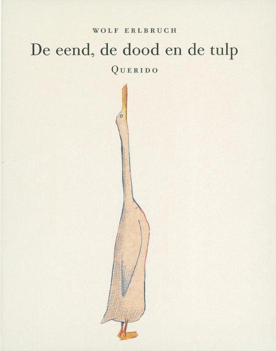 De eend, de dood en de tulp - Wolf Erlbruch |