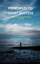 Principles to Great Success