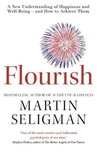 Flourish: A New Understanding of Happiness and Wellbeing