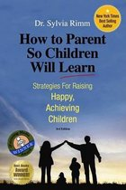 How to Parent So Children Will Learn